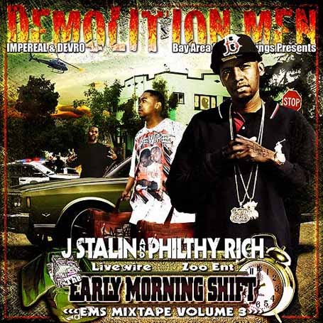J. Stalin & Philthy Rich - The Early Morning Shift 3 Cover Art