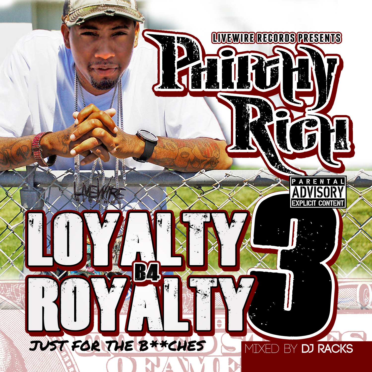 Philthy Rich - Loyalty B4 Royalty 3 (Just For The Bitches) Cover Art