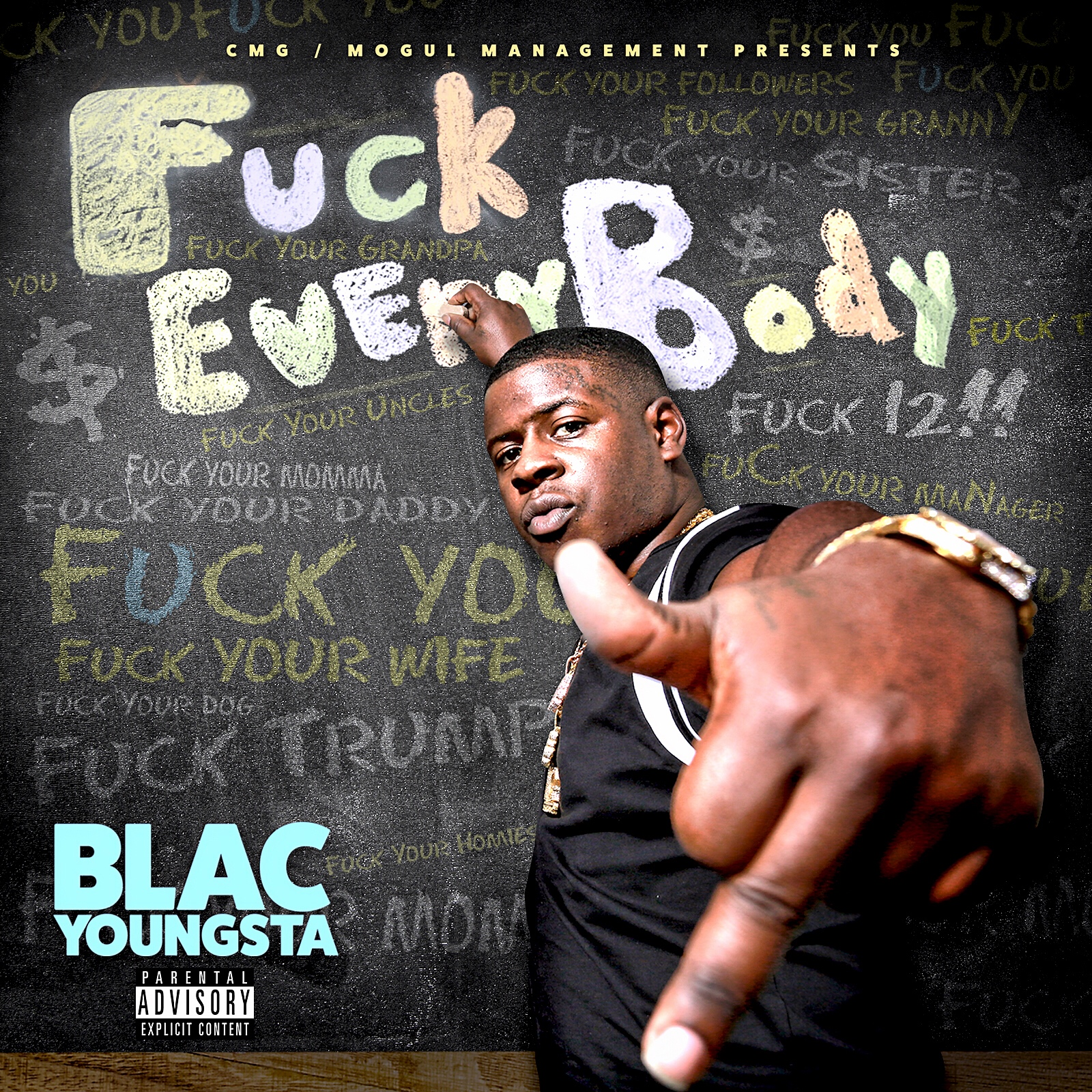 Blac Youngsta - F*ck Everybody Cover Art
