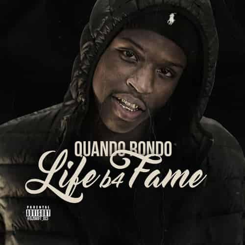Quando Rondo - Life B4 Fame Cover Art
