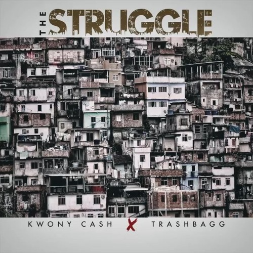 Trashbagg - The Struggle (Feat. Kwony Cash) Cover Art
