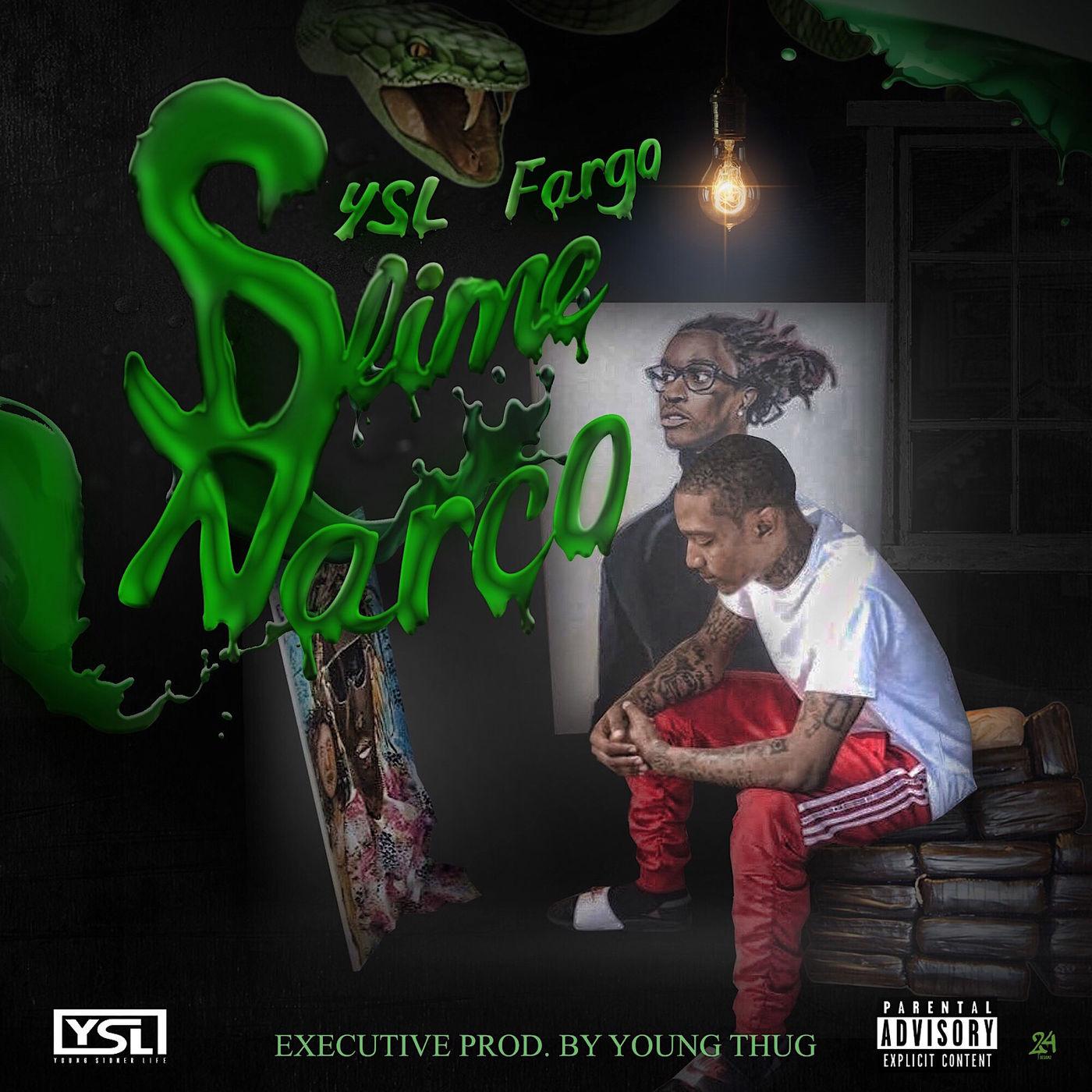 YSL Fargo - Slime Narco Cover Art