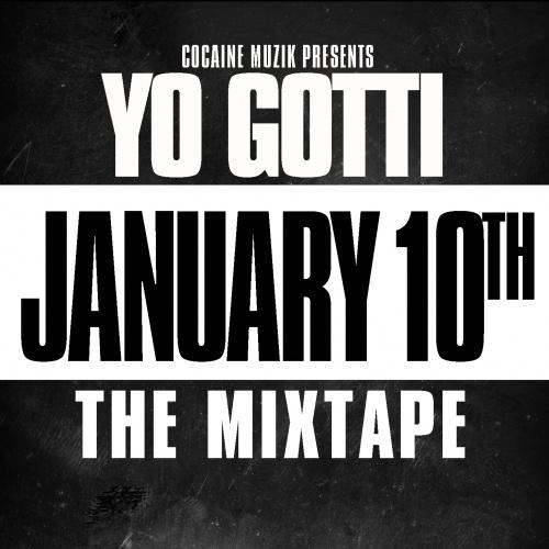 Yo Gotti - January 10th (The Mixtape) Cover Art