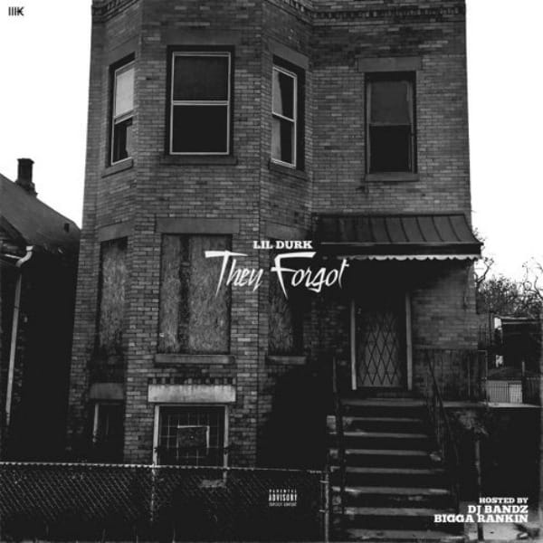 Lil Durk - They Forgot Cover Art
