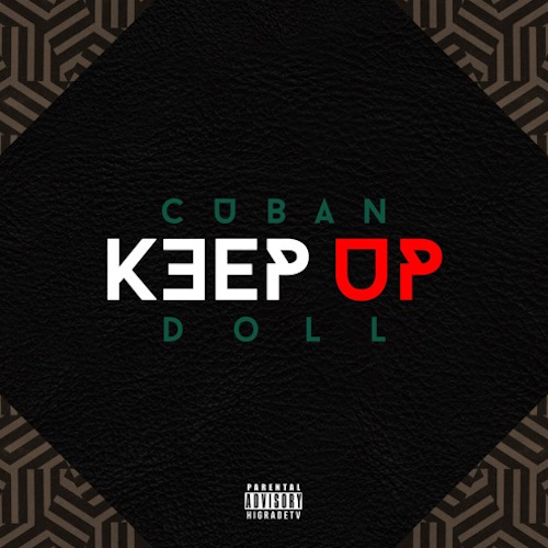 Cuban Doll - Keep Up Cover Art