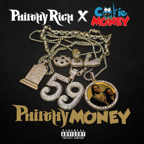 Philthy Rich & Cookie Money - Philthy Money - EP Cover Art