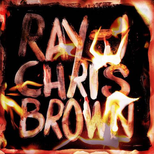 Ray J & Chris Brown - Burn My Name Cover Art