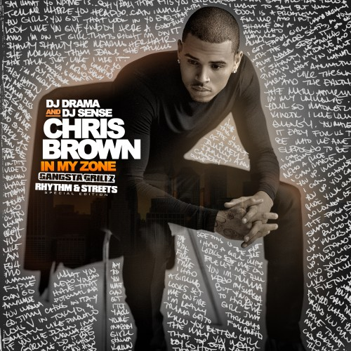 Chris Brown - In My Zone (Rhythm & Streets) Cover Art