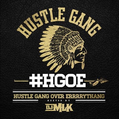 Hustle Gang - Hustle Gang Over Errrrythang Cover Art