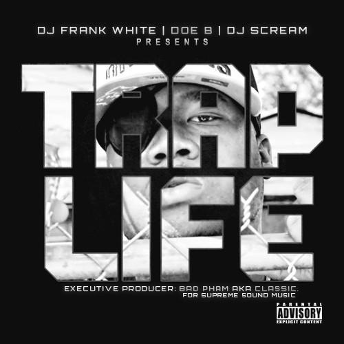 Doe B - Trap Life Cover Art