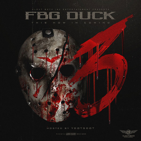 FBG Duck - This How Im Coming 3 Cover Art
