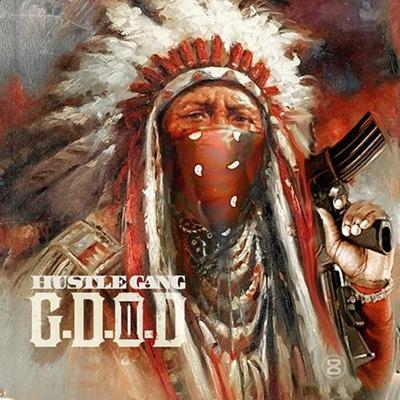 Hustle Gang - G.D.O.D. 2 Cover Art