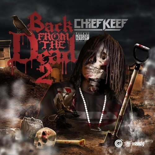 Chief Keef - Back From The Dead 2 Cover Art