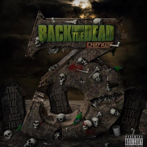 Chief Keef - Back From The Dead 3 Cover Art