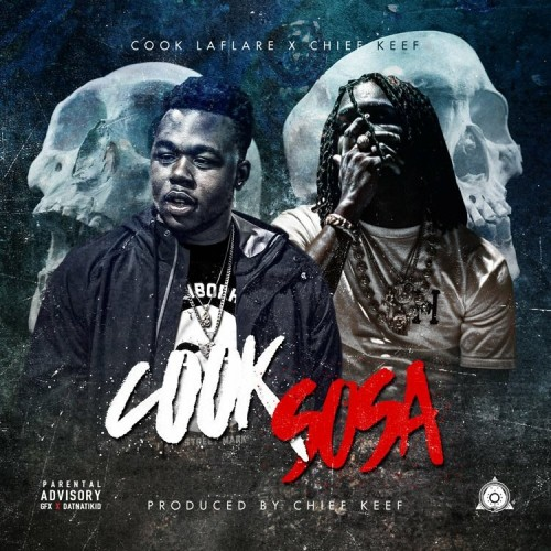 Cook LaFlare x Chief Keef - Cook Sosa Cover Art