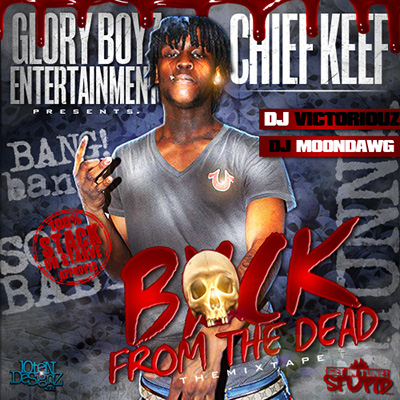Chief Keef - Back From The Dead Cover Art