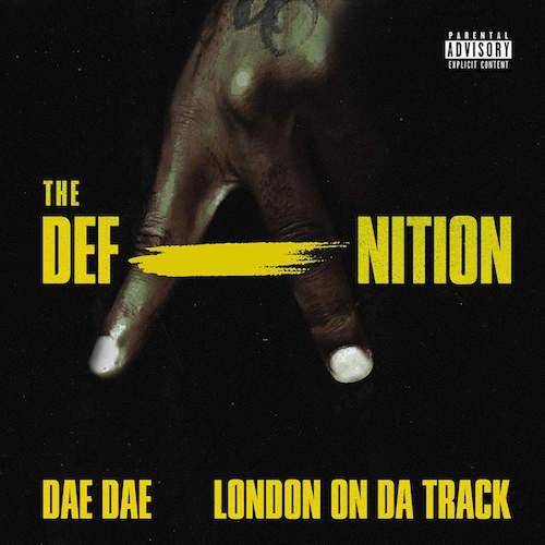 Dae Dae & London On Da Track - Defanition Cover Art