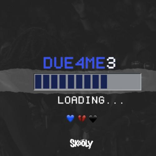 Skooly - Due4Me3 Cover Art