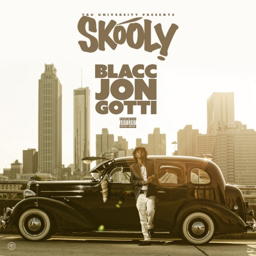 Skooly - Blacc Jon Gotti Cover Art