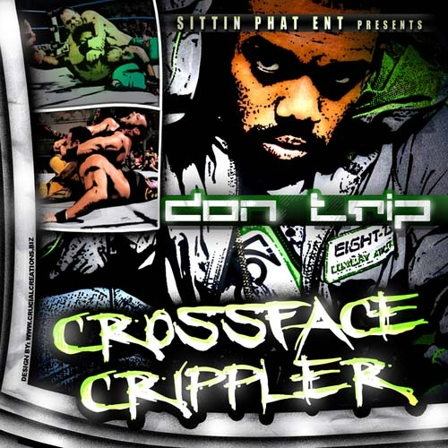 Don Trip - Crossface Crippler Cover Art