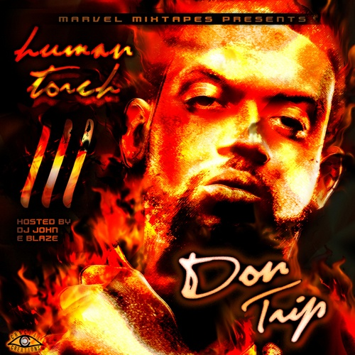 Don Trip - Human Torch 3 Cover Art