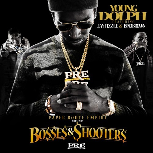 Young Dolph, Jay Fizzle & Bino Brown - Bosses & Shooters Cover Art