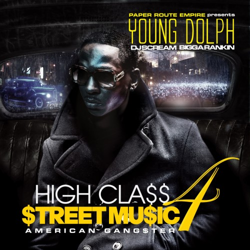 Young Dolph - High Class Street Music 4 (American Gangster) Cover Art
