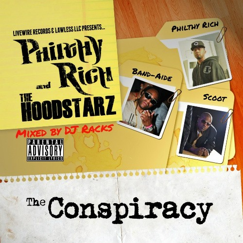 Philthy Rich & The Hoodstarz - The Conspiracy Cover Art