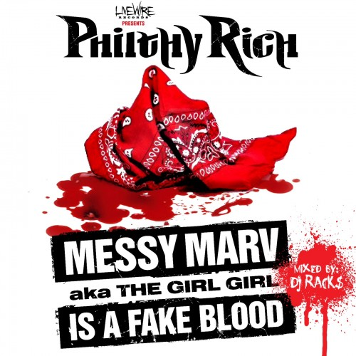 Philthy Rich - Messy Marv Is A Fake Blood Cover Art