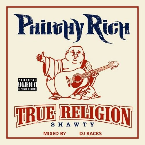 Philthy Rich - True Religion Shawty Cover Art