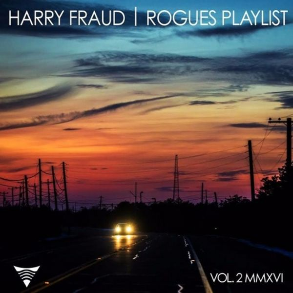Harry Fraud & Various Artists - Rogues Playlist 2 Cover Art