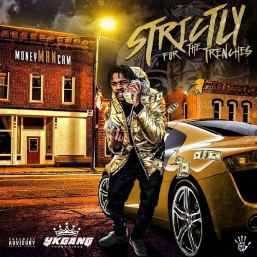 MoneyManCam - Strictly For The Trenches Cover Art