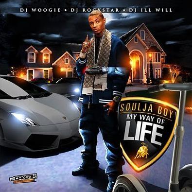 Soulja Boy - My Way Of Life Cover Art