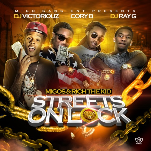Migos & Rich The Kid - Streets On Lock Cover Art