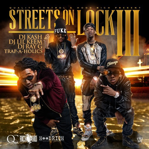 Migos & Rich The Kid - Streets On Lock 3 Cover Art
