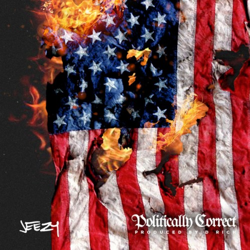 Young Jeezy - Politically Correct Cover Art