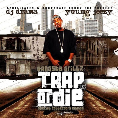Young Jeezy - Trap Or Die (Gangsta Grillz Edition) Cover Art