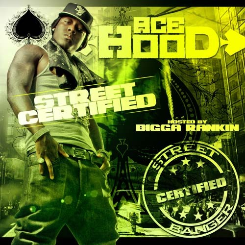 Ace Hood - Street Certified Cover Art