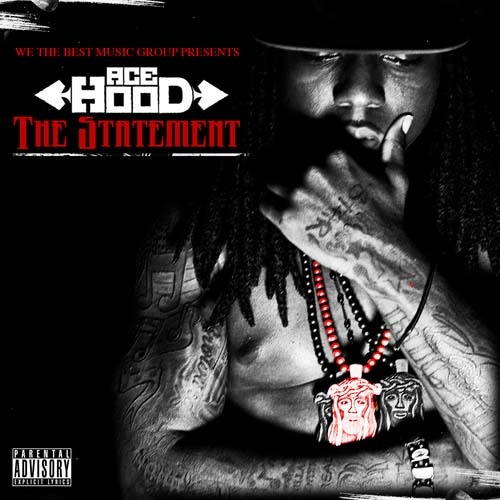 Ace Hood - The Statement Cover Art