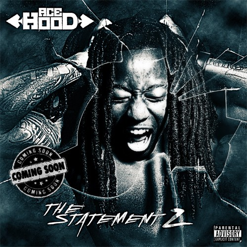 Ace Hood - The Statement 2 Cover Art