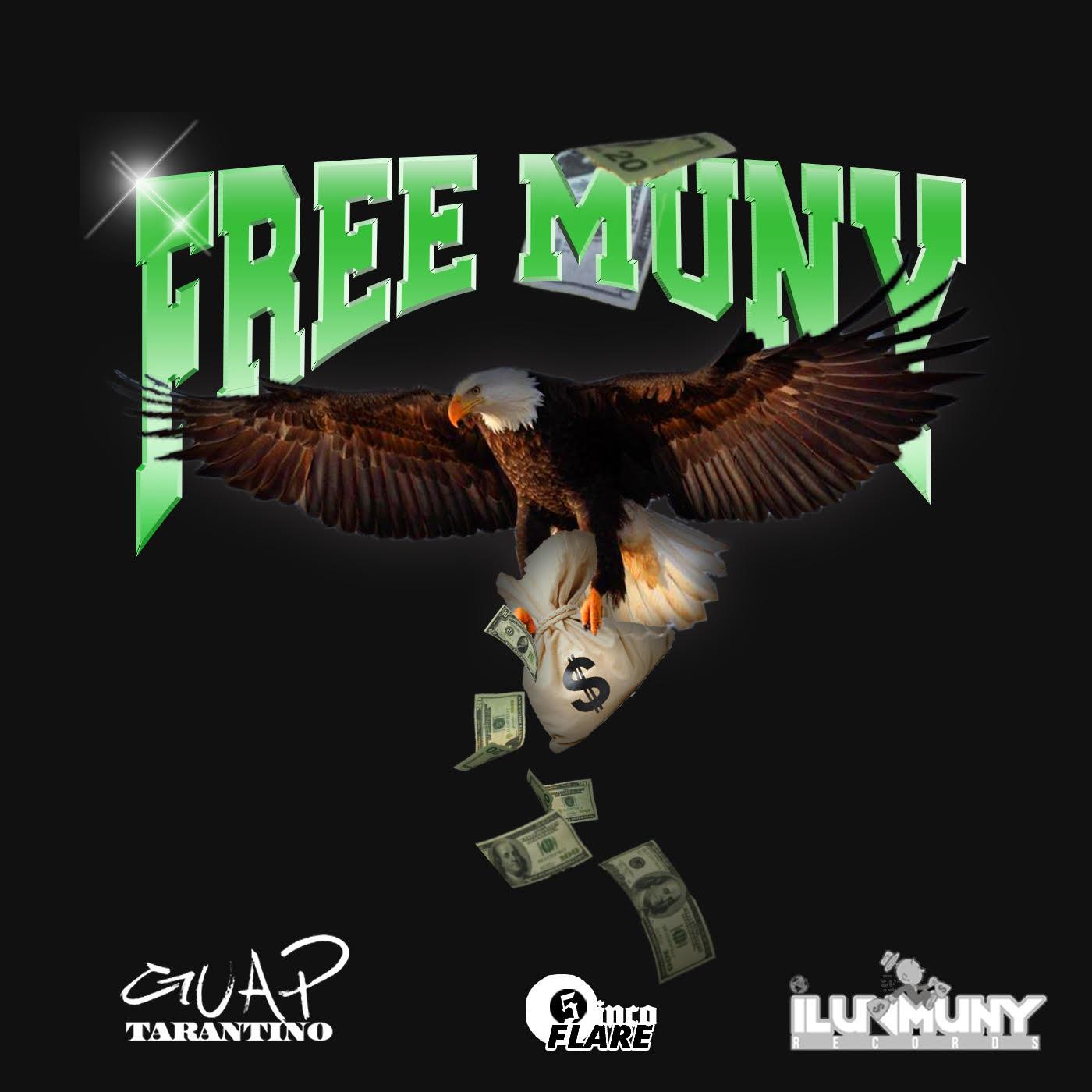 Guap Tarantino & iLuvMuny - Free Muny Cover Art