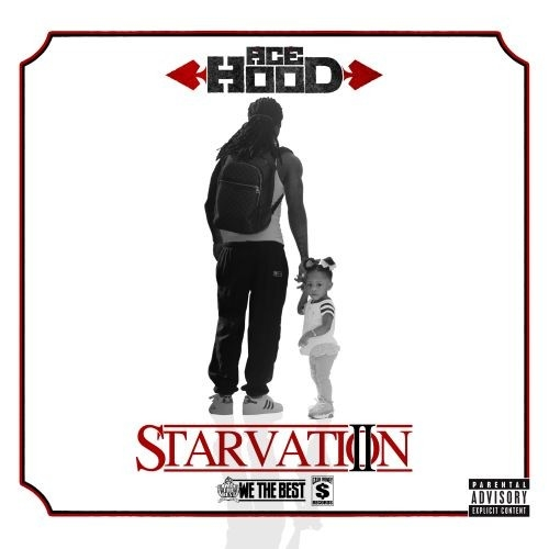 Ace Hood - Starvation 2 Cover Art