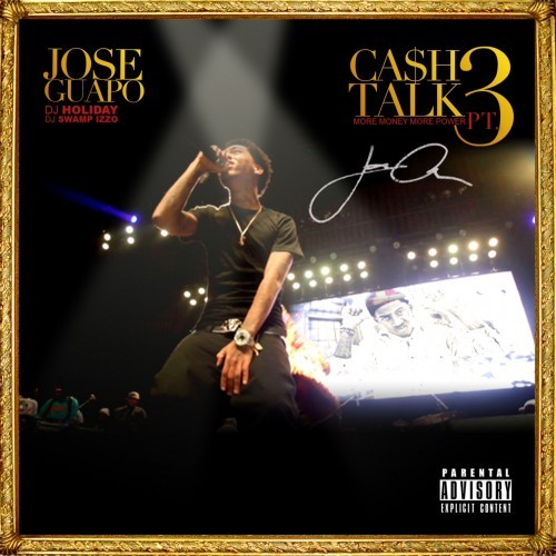 Jose Guapo - Cash Talk 3 Cover Art