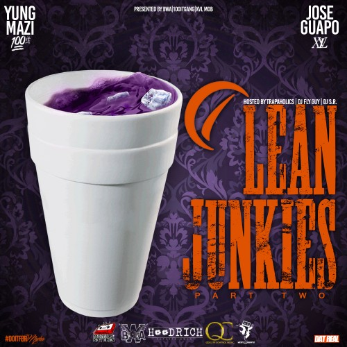 Yung Mazi & Jose Guapo - Lean Junkies 2 Cover Art