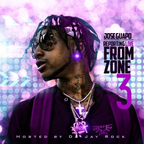 Jose Guapo - Reporting Live From Zone 3 Cover Art