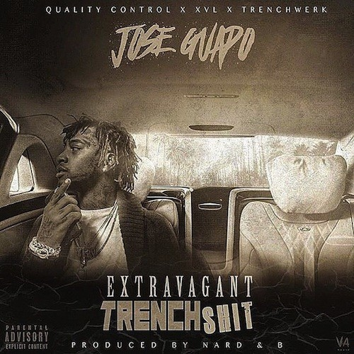 Jose Guapo - Extravagant Trench Shit Cover Art