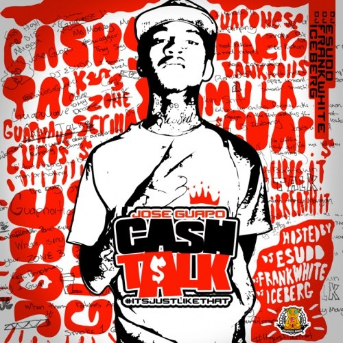 Jose Guapo - Cash Talk Cover Art