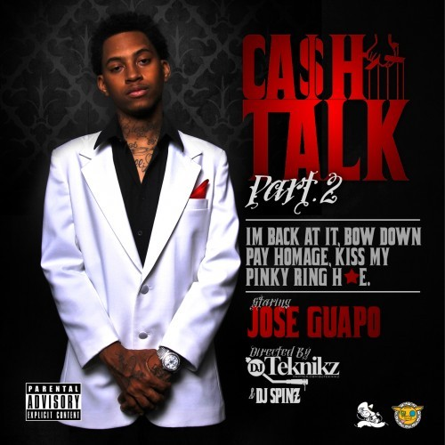 Jose Guapo - Cash Talk 2 Cover Art