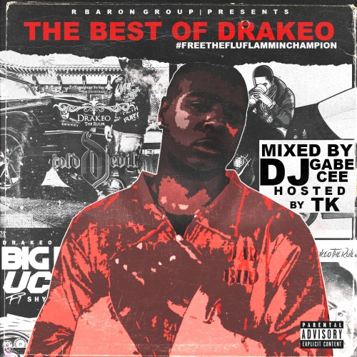 Drakeo The Ruler - #FreeTheFluFlammingChamp (Hosted By TK) Cover Art
