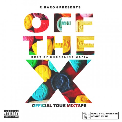 ShoreLine Mafia - Off The X Tour (Hosted By TK) Cover Art